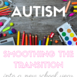 easing the transition to school with autism