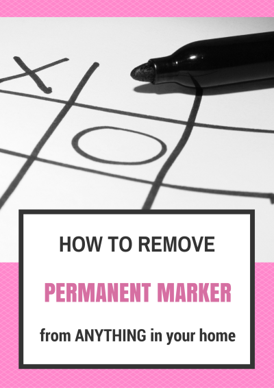 How To Remover Permanent Marker From Anything In Your Home