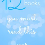 12 Books You Must Read